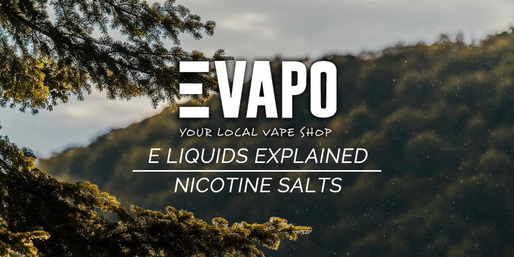 E Liquids Explained: Nicotine Salts