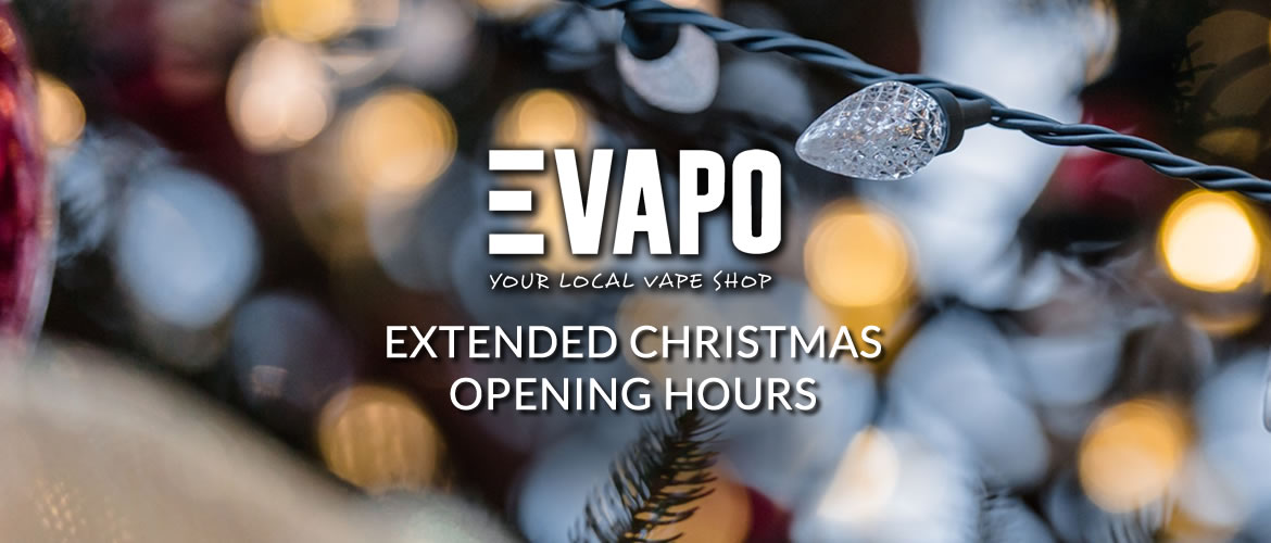Evapo Extended Christmas Opening Hours