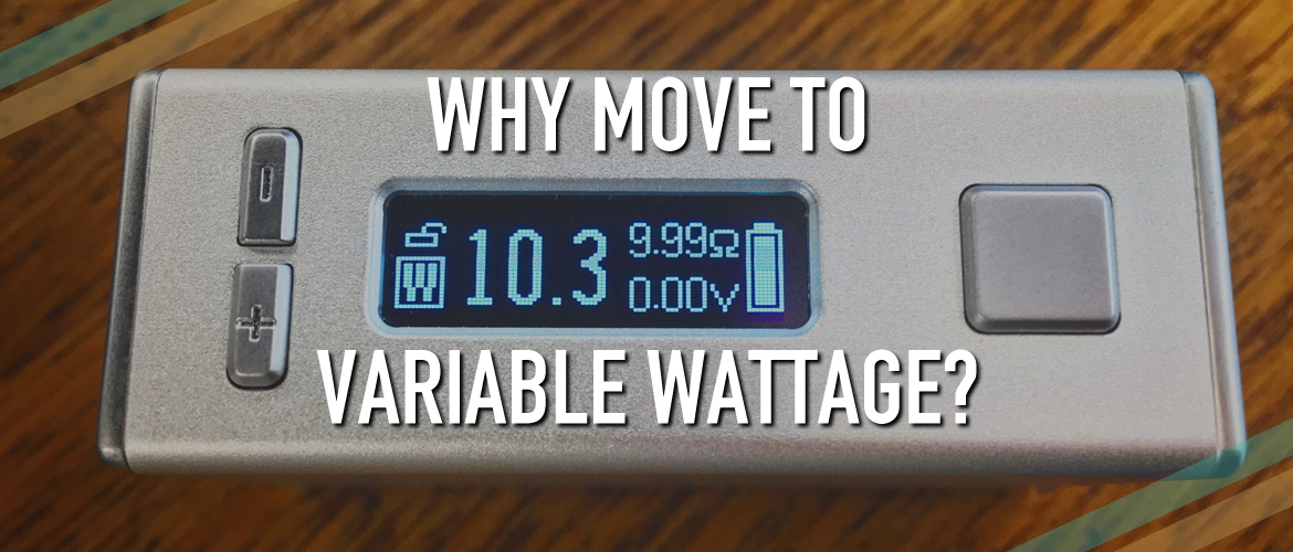 Why Move to Variable Wattage