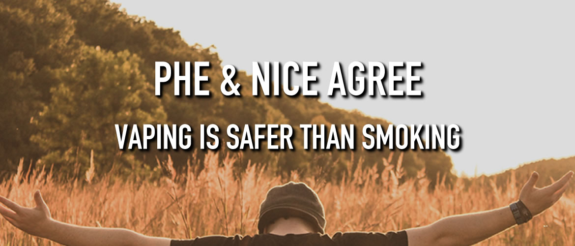 PHE and NICE Agree: Vaping Is Safer Than Smoking