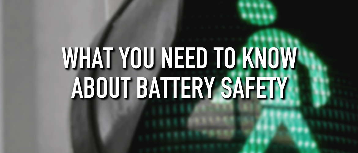 Image of Green Man on a Traffic Light, with the title: What you need to know about battery safety