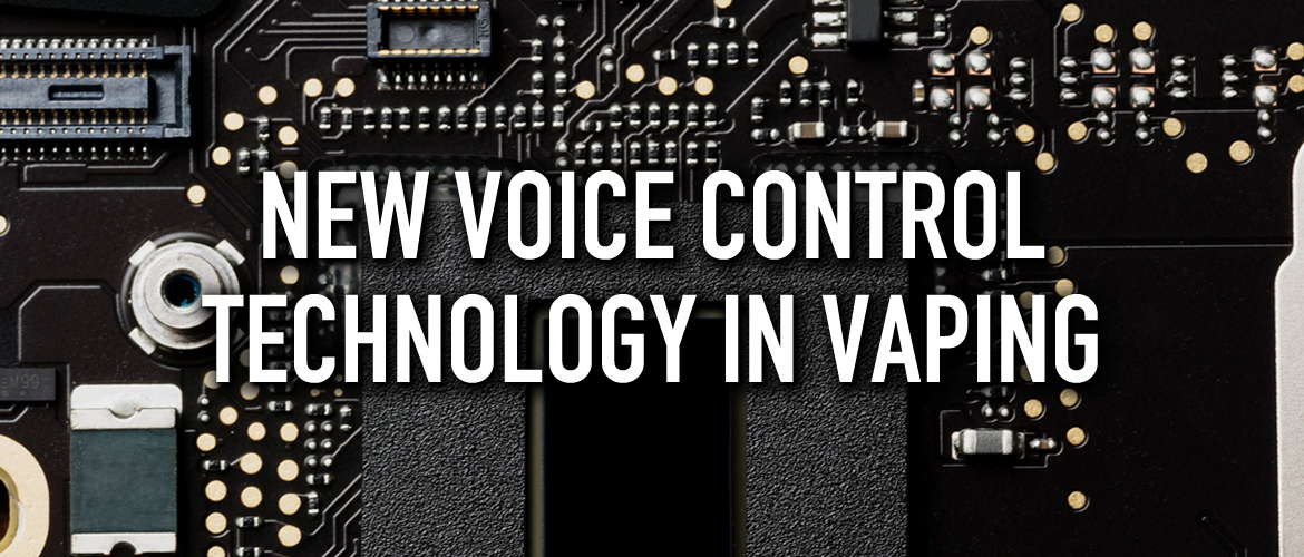Image of a computer PCB board with the title New Voice Control In Vaping