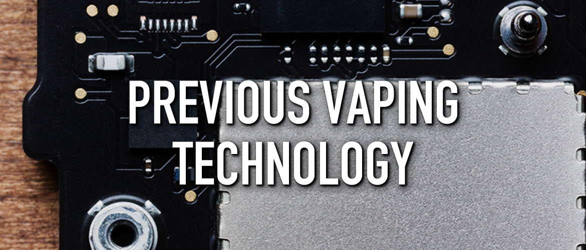 Picture of a computer motherboard with the title Previous Vaping Technology