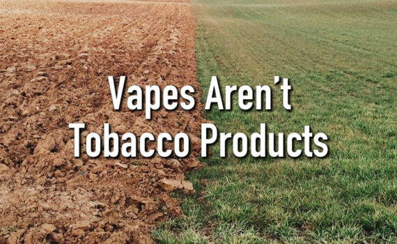 vapes aren't tobacco products