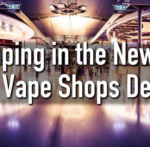 are vape shops dead? vaping in the news