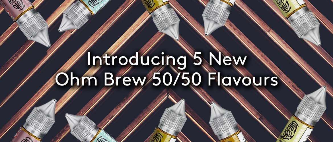 Introducing 5 New Ohm Brew 50:50 Flavours