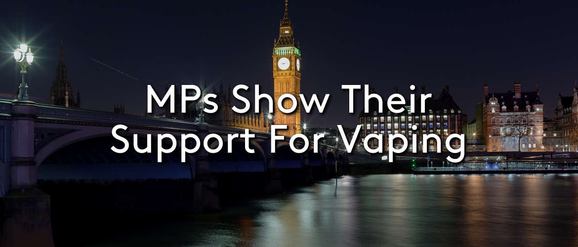 MPs Show Their Support for Vaping