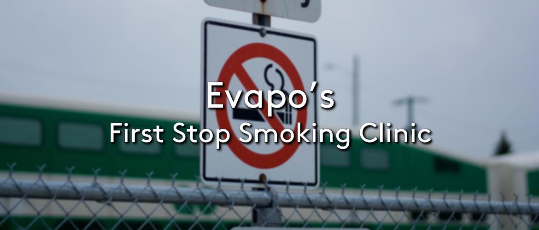 Evapo's First Stop Smoking Clinic