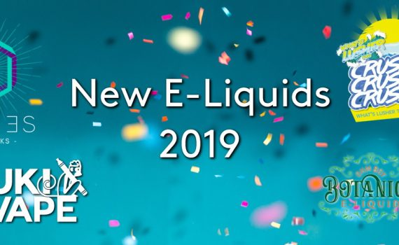 The senses eliquid, crusher eliquid, juki vape eliquid and botanics eliquid logos on a blue confetti party background with the title: New E-Liquids 2019
