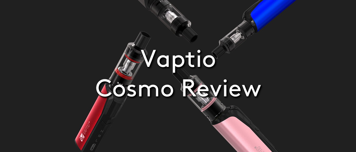 Vaptio Cosmo Review