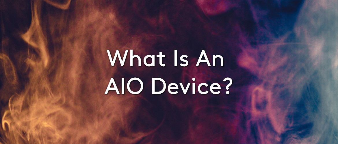 What Is An AIO Device?