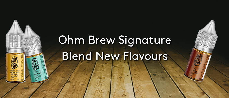 Ohm Brew Signature Blend New Flavours