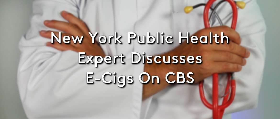 Public Health Expert Discusses E-Cigs On CBS